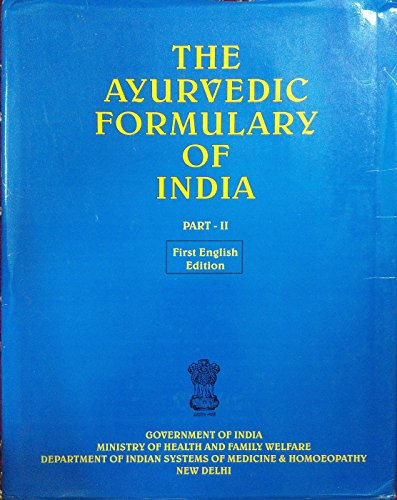 9788190115117: The Ayurvedic Formulary of India (Part - II)