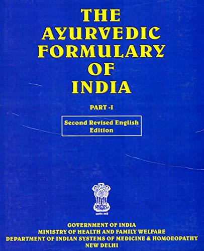 9788190115148: The Ayurvedic Formulary of India (Part - I)