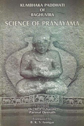 9788190117654: Kumbhaka Paddhati of Raghuvira: Science of Pranayama