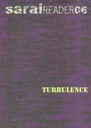 Sarai Reader 06: Turbulence: Ed VoL