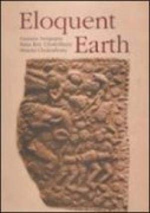 Eloquent Earth: Early Terracottas in the State Archaeological Museum, West Bengal: Gautam Sengupta,...