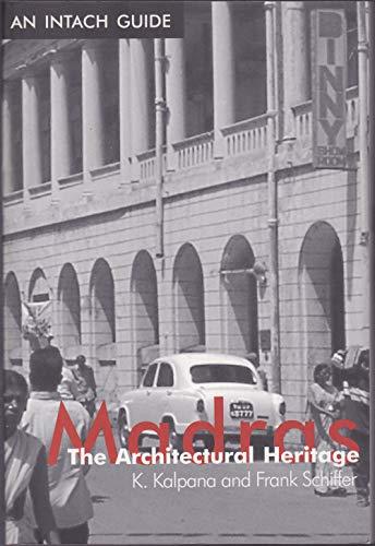 Madras the Architectural Heritage: K Kalpana