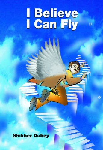 I Believe I Can Fly: Shikher Dubey