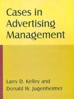 9788190210072: [Cases in Advertising Management * *] [by: Larry D. Kelley]