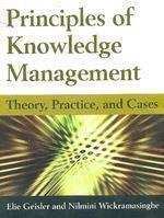 Principles Of Knowledge Management: Theory Practice And: Geisler