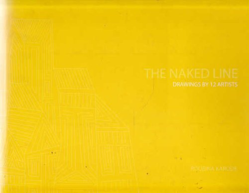 9788190210454: The Naked Line: Drawings by 12 Artists