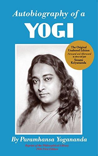 Autobiography of a Yogi: Parmahansa Yogananda