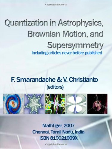 9788190219099: Quantization in Astrophysics, Brownian Motion, and Supersymmetry