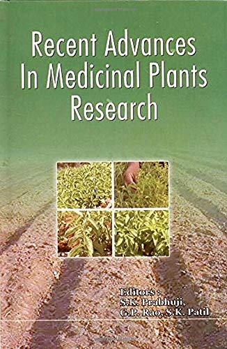 Recent Advances in Medicinal Plants Research: S.K. Prabhuji