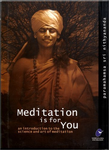 9788190243742: Meditation is for You: An Introduction to the Science and Art of Meditation