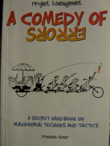 9788190255325: Project Management - A Comedy of Error