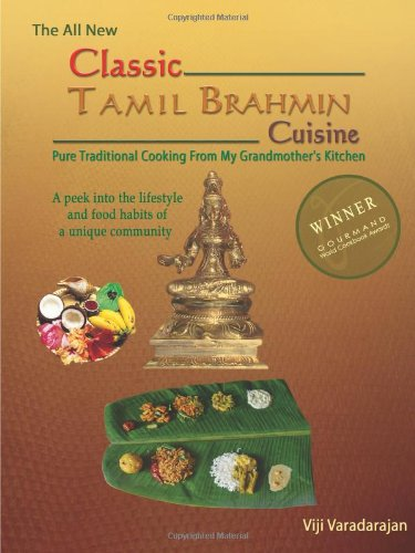9788190287647: 'Classic Tamil Brahmin Cuisine - Pure Traditional Cooking From my Grandmother's Kitchen'