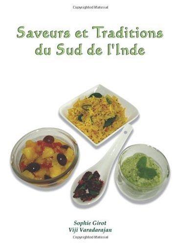 9788190287685: Saveurs et Traditions du Sud de l' Inde (French Edition)