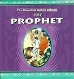 The Prophet (The Essential Kahlil Gibran): Kahlil Gibran