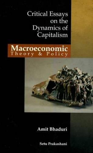 Macroeconomic Theory & Policy: Amit Bhaduri