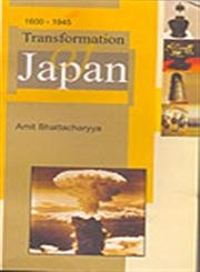 Transformation of Japan: Amit Bhattacharyya (ed)