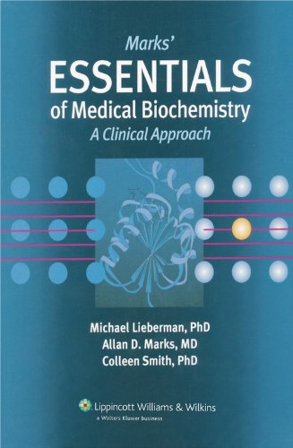 Mark?s Essentials of Medical Biochemistry: A Clinical: Allan D. Marks,Colleen