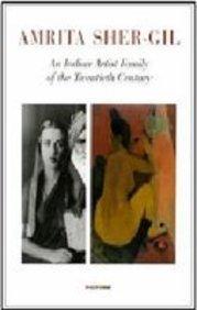 9788190391146: Amrita Sher-Gil: An Indian Artist Family of the Twentieth Century