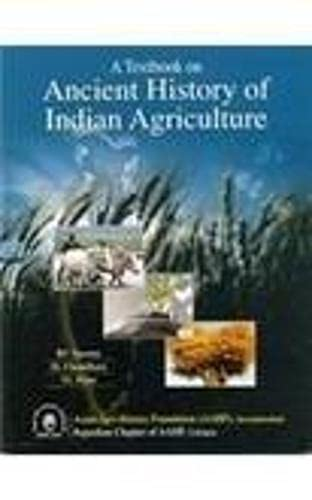 A Textbook on Ancient History of Indian Agriculture