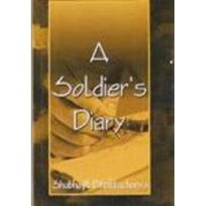 A Soldier's Diary: Lt Col S. Bhattacharya