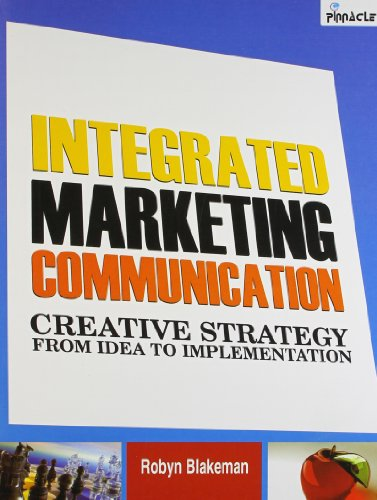 9788190445481: Integrated Marketing Communication : Creative Strategy From Idea To Implementation