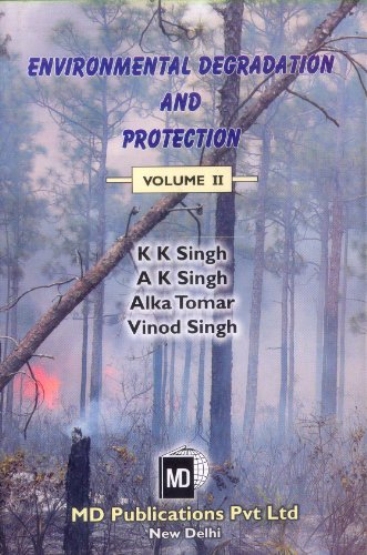 Environmental Degradation and Protection: K.K. Singh