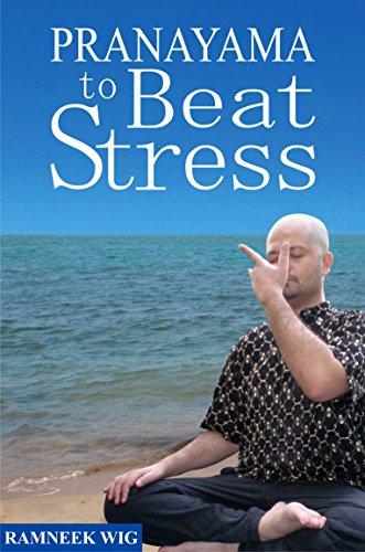 9788190455367: PRANAYAMA TO BEAT STRESS