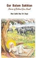9788190495608: Gur Balam Sakhian - Stories of Beloved Guru Gobind Singh (English)