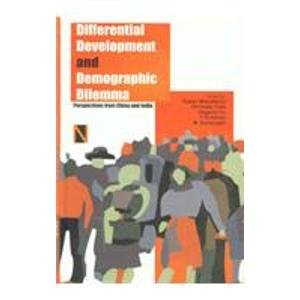 9788190565066: Differential Development and Demographic Dilemma: Perspectives from China & India