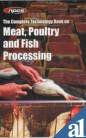9788190568548: The Complete Technology Book on Meat, Poultry and Fish Processing (2nd Revised Edition)