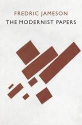The Modernist Papers: Frederic Jameson