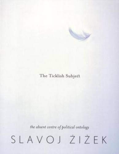 9788190583220: The Ticklish Subject; The Absent Centre of Political Ontology