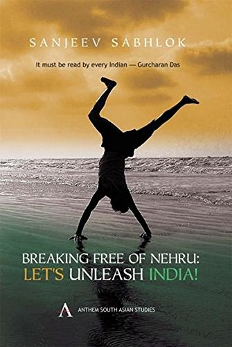 9788190583589: Breaking Free of Nehru: Lets Unleash India