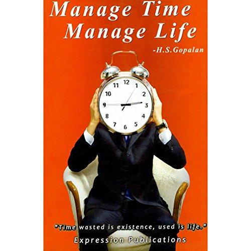 9788190591928: Manage Time Manage Life