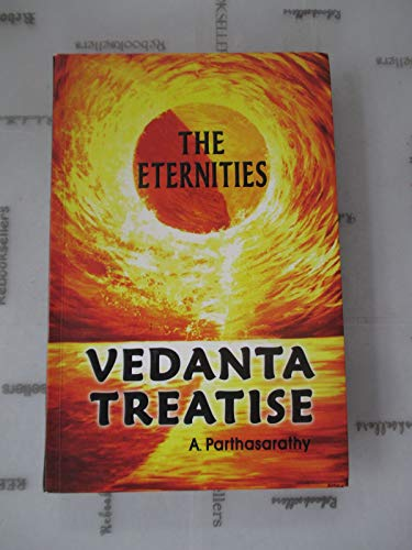 9788190617949: Vedanta Treatise The Eternities [Paperback]