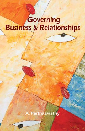 Governing Business and Relationships: A. Parthasarathy