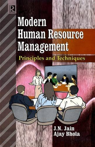 Modern Human Resource Management: Principles and Techniques: Ajay Bhola,J.N. Jain