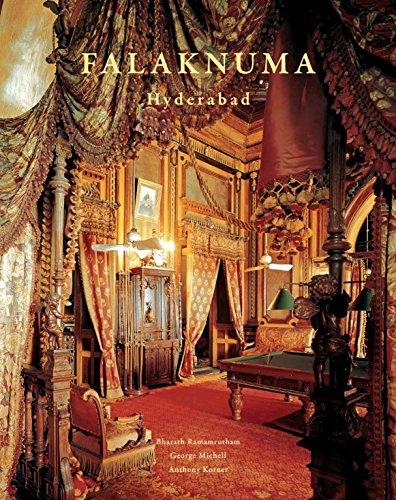 Falaknuma - Hyderabad: George Michell & Anthony Korner