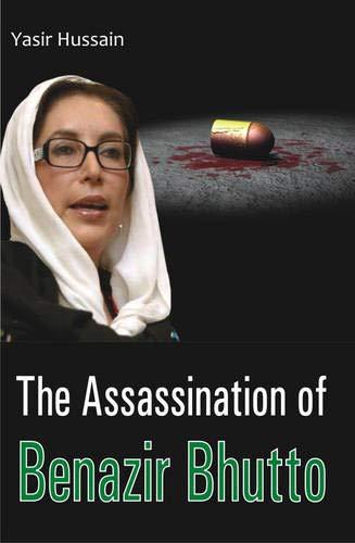 The Assassination of Benazir Bhutto: Yasir Hussain