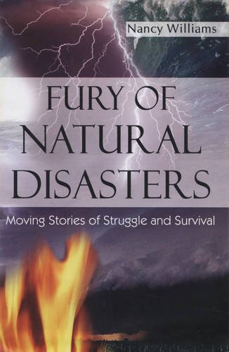 9788190657907: Fury of Natural Disasters: Moving Stories of Struggle and Survival