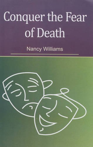 Conquer the Fear of Death: Nancy Williams