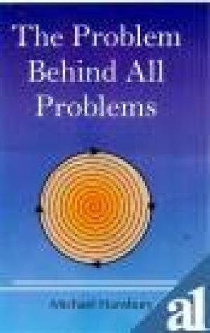 The Problem Behind All Problems: Michael Hansbury