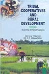 Tribal Co-Operatives and Rural Development : Searching: S N Tripathy
