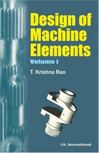 9788190675765: Design of Machine Elements Volume One