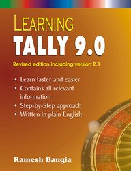Learning Tally 9.0: Including Version 2.1 (Revised Edition): Ramesh Bangia