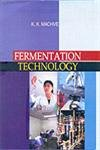 Fermentation Technology: K.K. Machve