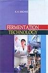 Fermentation Technology: K.K. Machve