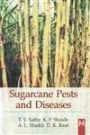 Sugarcane Pests and Diseases: T.V. Sathe,K.P. Shinde,A.L.