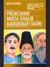 Great Authors Premchand, Mirza Ghalib, Rabindranath Tagore