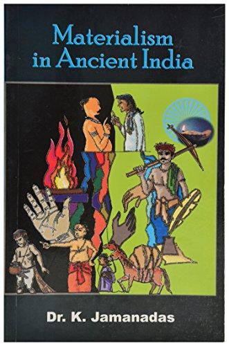 Materialism in Ancient India: Dr K. Jamanadas